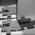 Me, You, We