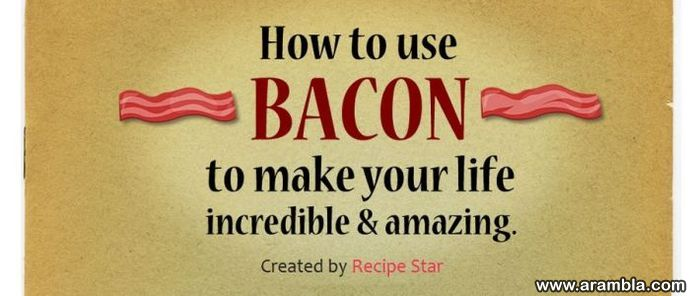 How to Use Bacon...